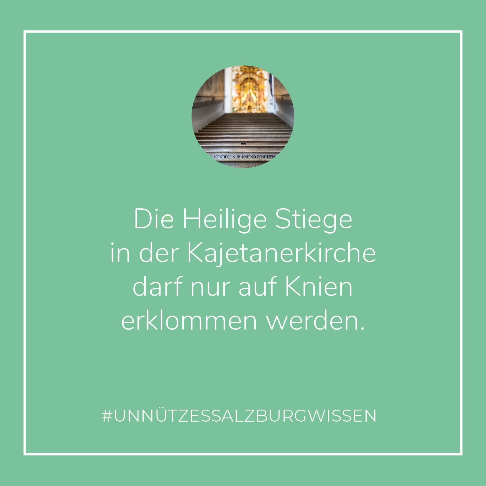 Unnützes SalzburgWissen - Heilige Stiege (c) STADTBEKANNT